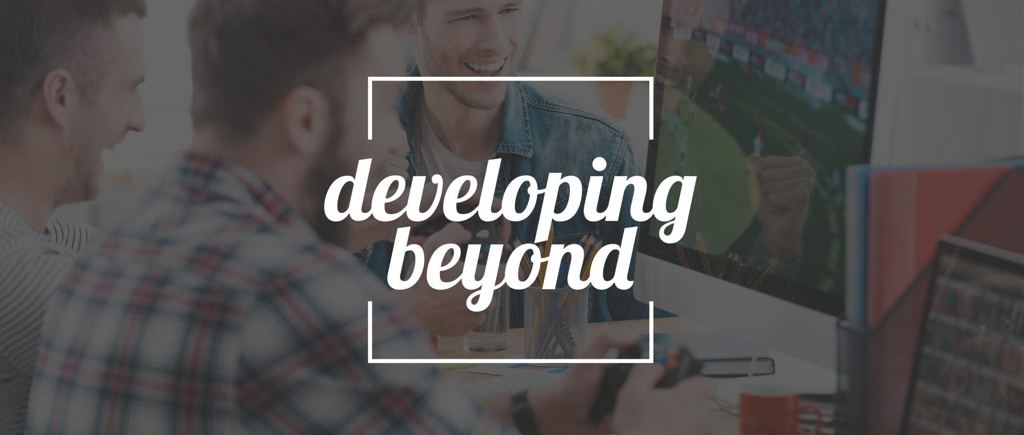 Developing Beyond